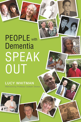People with dementia speak out cover