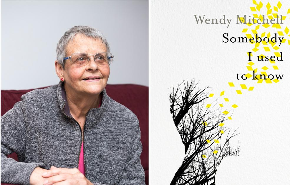 Wendy Mitchell and her book 'Somebody I Used to Know'