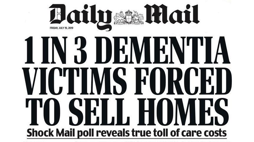 Daily Mail Friday 19th July 2019 Dementia Care front cover